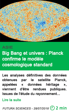 Science big bang et univers planck confirme le modele cosmologique standard