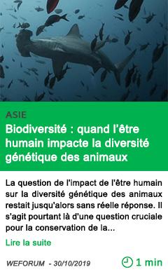 Science biodiversite quand l etre humain impacte la diversite genetique des animaux