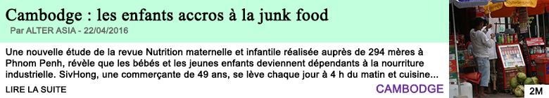 Science cambodge les enfants accros a la junk food