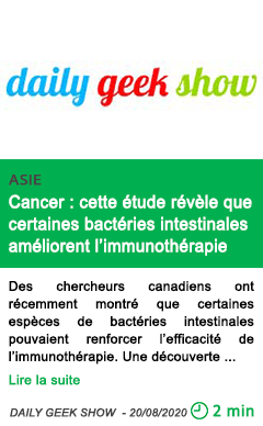 Science cancer cette etude revele que certaines bacteries intestinales ameliorent l immunotherapie