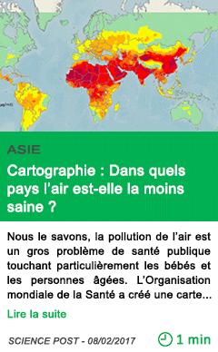 Science cartographie dans quels pays l air est elle la moins saine