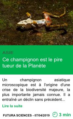 Science ce champignon est le pire tueur de la planete page001