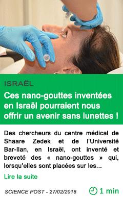 Science ces nano gouttes inventees en israel pourraient nous offrir un avenir sans lunettes