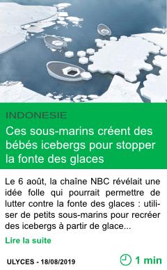 Science ces sous marins creent des bebes icebergs pour stop per la fonte des glaces page001