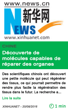 Science chine decouverte de molecules capables de reparer des organes