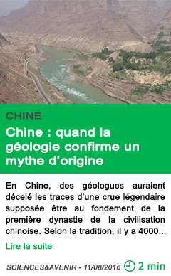 Science chine quand la geologie confirme un mythe d origine