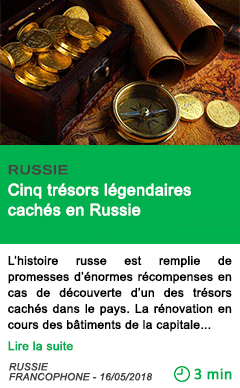 Science cinq tresors legendaires caches en russie