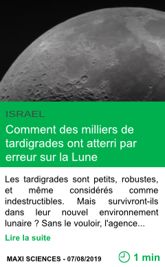 Science comment des milliers de tardigrades ont atterri par erreur sur la lune page001