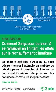 Science comment singapour parvient a se rafraichir en limitant les effets sur le rechauffement climatique