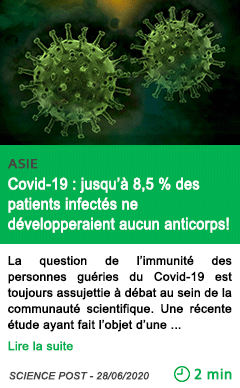 Science covid 19 jusqu a 8 5 des patients infectes ne developperaient aucun anticorps