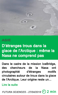 Science d etranges trous dans la glace de l arctique meme la nasa ne comprend pas