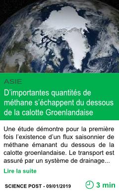 Science d importantes quantites de methane s echappent du dessous de la calotte groenlandaise page001