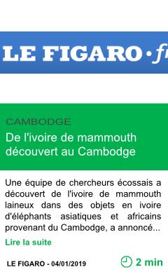 Science de l ivoire de mammouth decouvert au cambodge page001