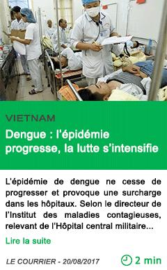 Science dengue l epidemie progresse la lutte s intensifie