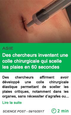 Science des chercheurs inventent une colle chirurgicale qui scelle les plaies en 60 secondes