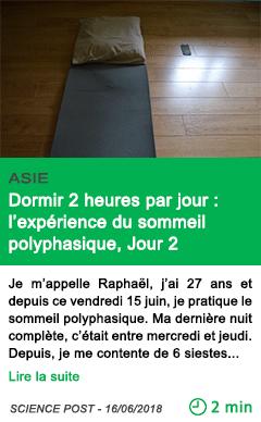 Science dormir 2 heures par jour l experience du sommeil polyphasique jour 2