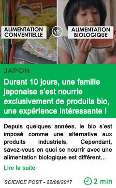Science durant 10 jours une famille japonaise s est nourrie exclusivement de produits bio une experience interessante