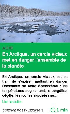 Science en arctique un cercle vicieux met en danger l ensemble de la planete