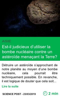 Science est il judicieux d utiliser la bombe nucleaire contre un asteroide menacant la terre page001