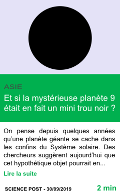Science et si la mysterieuse planete 9 etait en fait un mini trou noir page001