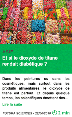 Science et si le dioxyde de titane rendait diabetique