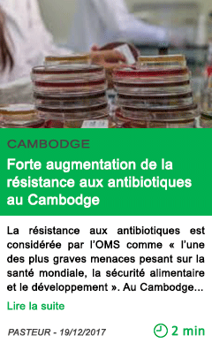 Science forte augmentation de la resistance aux antibiotiques au cambodge