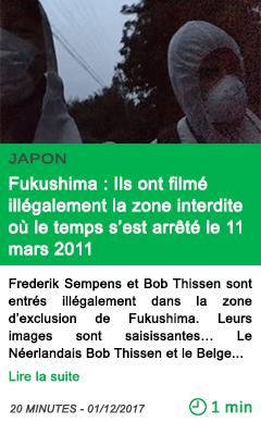 Science fukushima ils ont filme illegalement la zone interdite ou le temps s est arrete le 11 mars 2011