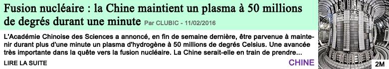 Science fusion nucleaire la chine maintient un plasma a 50 millions de degres durant une minute