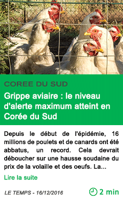 Science grippe aviaire le niveau d alerte maximum atteint en coree du sud
