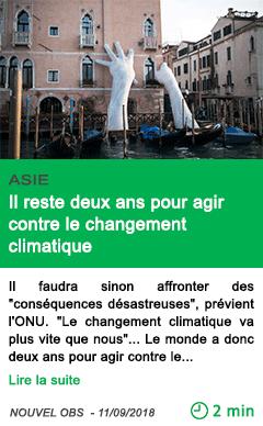 Science il reste deux ans pour agir contre le changement climatique