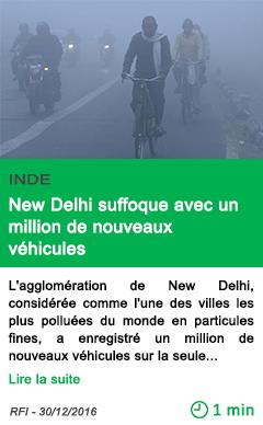 Science inde new delhi suffoque avec un million de nouveaux vehicules