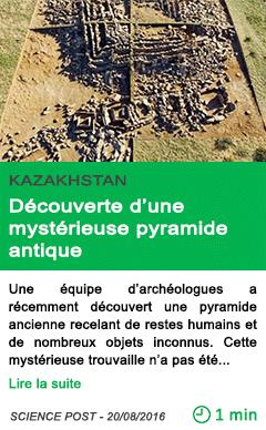 Science kazakhstan decouverte d une mysterieuse pyramide antique 1