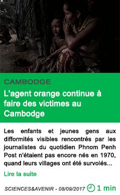 Science l agent orange continue a faire des victimes au cambodge