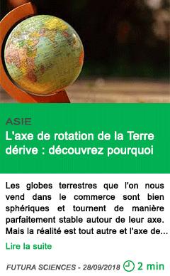 Science l axe de rotation de la terre derive decouvrez pourquoi