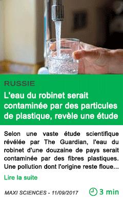 Science l eau du robinet serait contaminee par des particules de plastique revele une etude