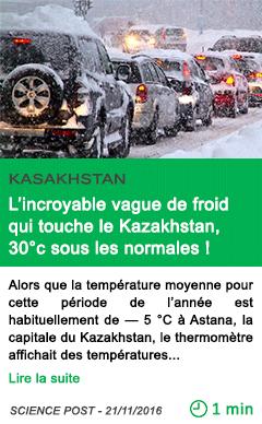 Science l incroyable vague de froid qui touche le kazakhstan 30 c sous les normales