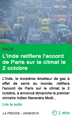 Science l inde ratifiera l accord de paris sur le climat le 2 octobre