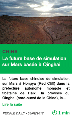 Science la future base de simulation sur mars basee a qinghai