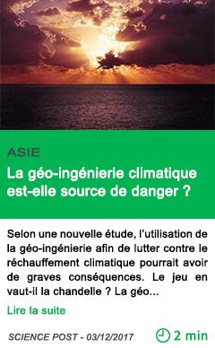 Science la geo ingenierie climatique est elle source de danger