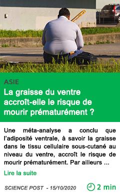 Science la graisse du ventre accroi t elle le risque de mourir pre mature ment