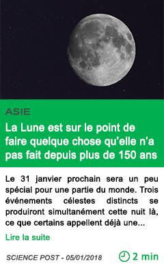 Science la lune est sur le point de faire quelque chose qu elle n a pas fait depuis plus de 150 ans