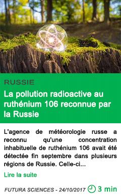 Science la pollution radioactive au ruthenium 106 reconnue par la russie
