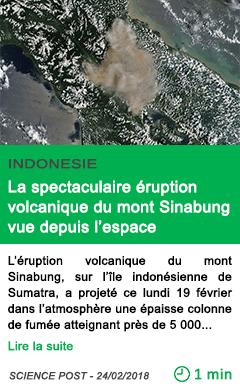Science la spectaculaire eruption volcanique du mont sinabung vue depuis l espace