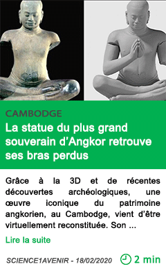 Science la statue du plus grand souverain d angkor retrouve ses bras perdus