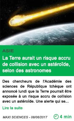 Science la terre aurait un risque accru de collision avec un asteroide selon des astronomes