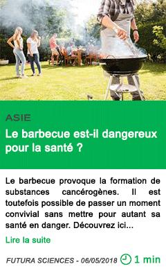 Science le barbecue est il dangereux pour la sante