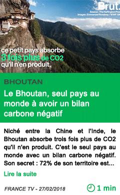 Science le bhoutan seul pays au monde a avoir un bilan carbone negatif