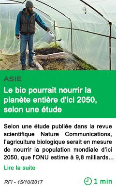 Science le bio pourrait nourrir la planete entiere d ici 2050 selon une etude