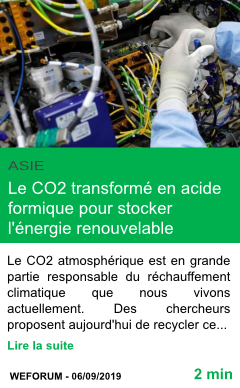 Science le co2 transforme en acide formique pour stocker l energie renouvelable page001