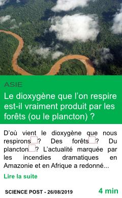 Science le dioxygene que l on respire est il vraiment produit par les forets ou le plancton page001